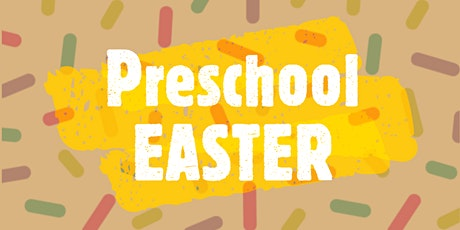 SLE Preschool Kids Church The Easter Mystery - 28 March 2021, 9:00AM tickets