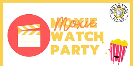 Brunch Babes Reads: Moxie Watch Party tickets