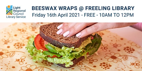 Beeswax Wraps Creative Craft Session @ The Freeling Library Community Room tickets