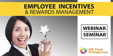 Live Webinar: Employee Incentive & Rewards Management tickets