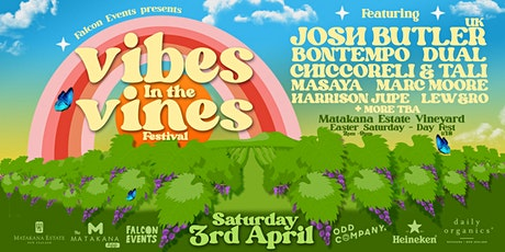 Vibes In The Vines Festival - Matakana tickets