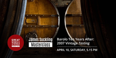 Great Wines of the World Masterclass: Barolo 2007 Vintage Tasting tickets