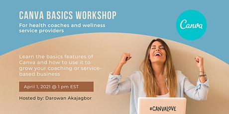 FREE Canva Basics Workshop: for health coaches & wellness service providers tickets