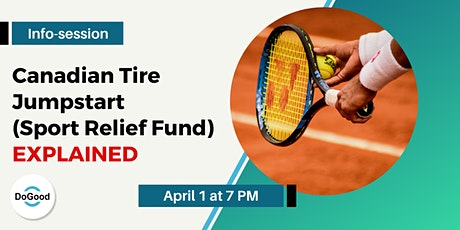 Canadian Tire Jumpstart (Sport Relief Fund) EXPLAINED tickets