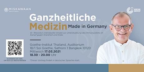 Ganzheitliche Medizin made in Germany tickets