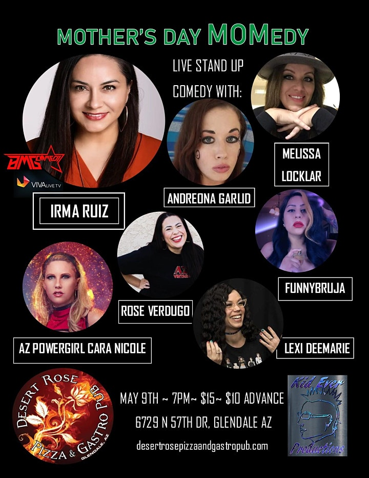 Mother's Day MOMedy Comedy Night with Irma Ruiz - Desert Rose - Glendale AZ image