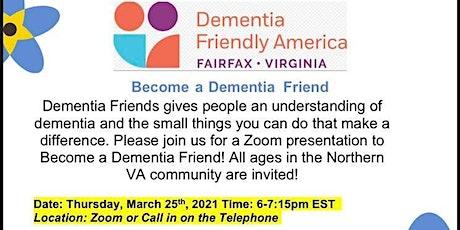 Dementia Friend VA Presentation tickets