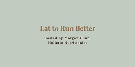 Eat to Run Better tickets