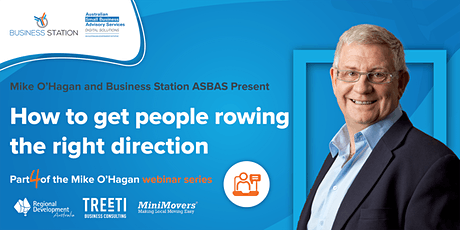Mike O'Hagan Series: How to get people rowing the right direction [FREE] tickets