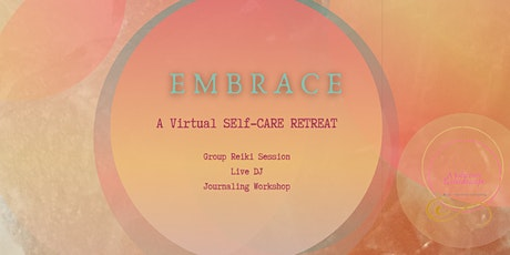 Embrace: A Virtual Retreat tickets