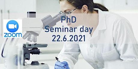 PhD Seminar Day 22.6.2021 Tickets