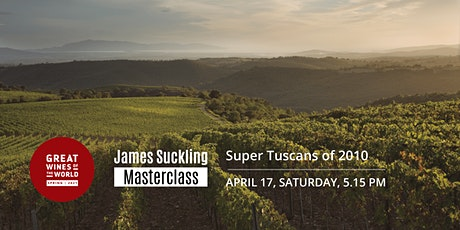Great Wines of the World Masterclass: Super Tuscans 2010 Vintage Tasting tickets