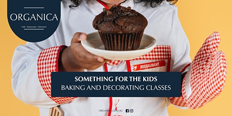 Organica - Kid's Baking Classes tickets
