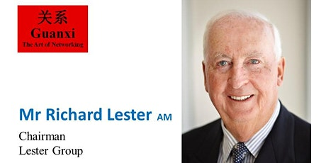 Guanxi with Mr Richard (Dick) Lester AM tickets