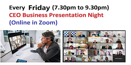 CEO Business Networking &  Presentation Online in Zoom tickets