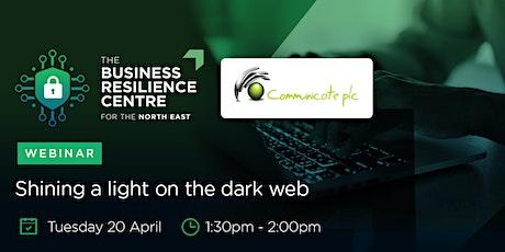 NEBRC & Communicate PLC: Shining a light on the Dark Web tickets