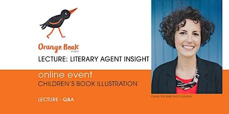 Orange Beak Online Lecture: Literary Agent Insight tickets