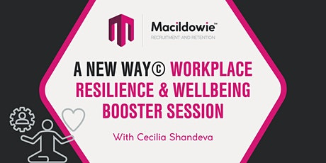 A New Way© Workplace Resilience & Wellbeing Session tickets