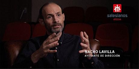 La figura del ayudante de dirección - Nacho Lavilla entradas