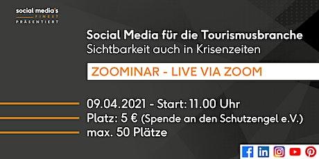 Social Media für die Tourismusbranche - Sichtbarkeit auch in Krisenzeiten Tickets
