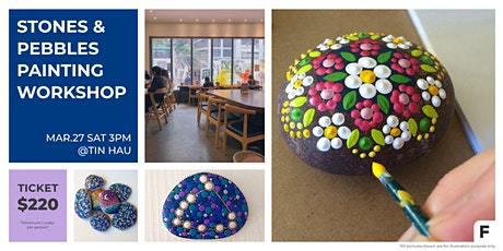 Stones & Pebbles Painting Workshop 石頭繪畫工作坊 tickets