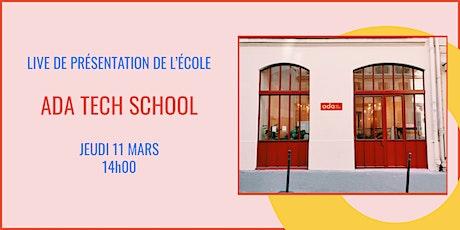 Présentation d'Ada Tech School - LIVE 11/03 billets