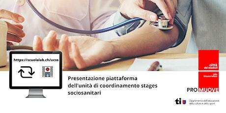 Presentazione piattaforma dell'unità di coordinamento stages sociosanitari biglietti