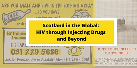 Scotland in the Global: HIV through Injecting Drugs and Beyond tickets