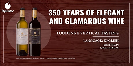 350 Years Of Elegant And Glamorous Wine - Chateau Loudenne tickets