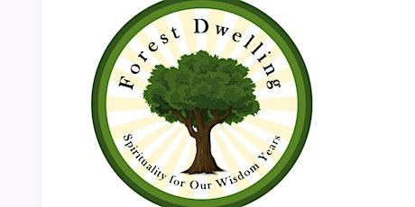 Foresters: Spirituality for Our Wisdom Years tickets