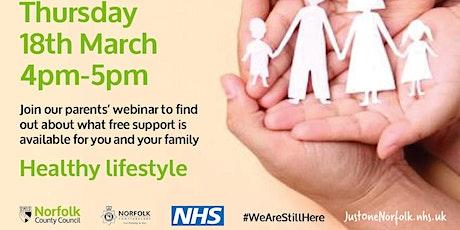 Parents Webinar - Healthy Lifestyle tickets