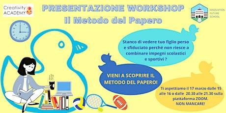 """Presentazione workshop """"Il Metodo del Papero"""" biglietti"""