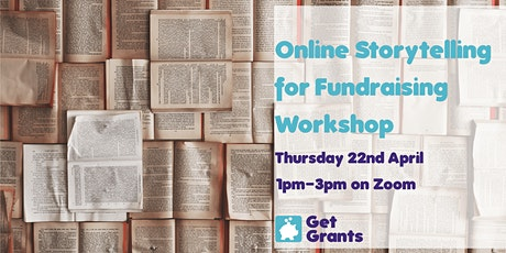 Get Grants: Online Storytelling for Fundraising Workshop tickets