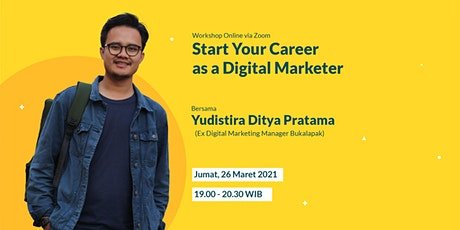 Start Your Career as a Digital Marketer tickets