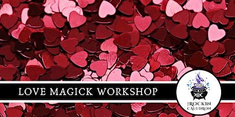 LOVE MAGICK WORKSHOP tickets