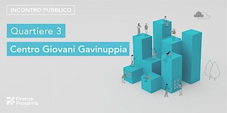 INCONTRO PUBBLICO / Quartiere 3 - Gavinana Galluzzo biglietti
