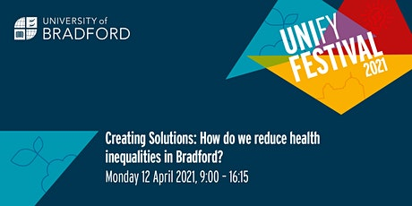 Creating solutions: How do we reduce health inequalities in Bradford? tickets