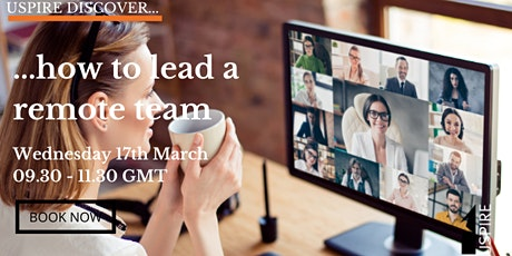 Uspire Discover...how to lead a remote team tickets