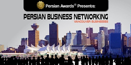 Persian Business Networking Vancouver tickets