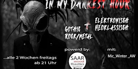 in my darkest hour / Radio-Show / Mic Winter / SAARwooD Tickets