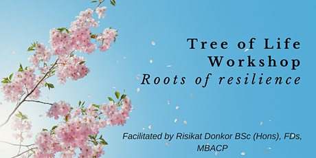 Tree Of Life: Roots of Resilience tickets