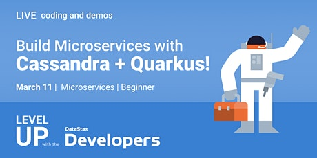 Live coding: Build Microservices w/ Apache Cassandra™ + Quarkus! tickets