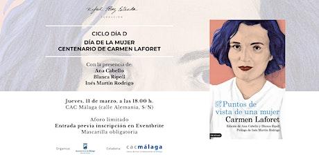 Ciclo Día D. Día de la Mujer. Centenario de Carmen Laforet entradas
