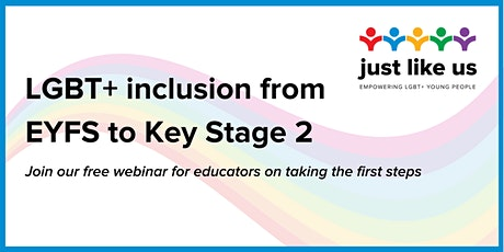 Easy LGBT+ inclusion in primary education: EYFS to Key Stage 2 tickets