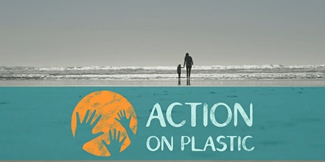 Action on Plastic - Launch event! tickets