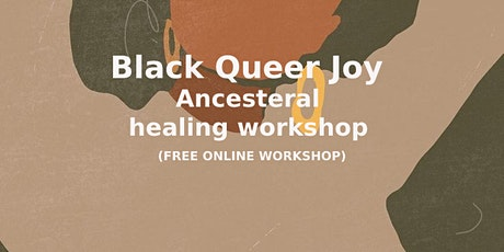 Black Queer Joy: Ancestral Healing for Queer Women tickets