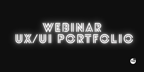 Webinar: UX/UI Portfolio tickets