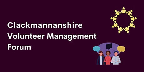 Clackmannanshire Volunteer Management Forum - May 2021 tickets