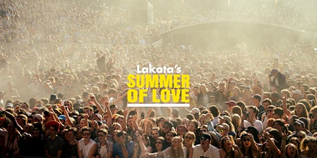 LAKOTA'S SUMMER OF LOVE billets