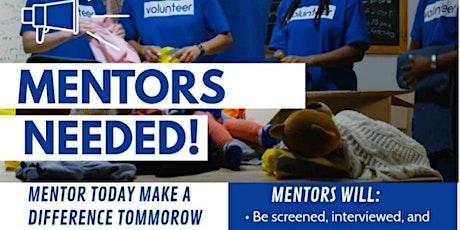 Mentors and Volunteers NEEDED! tickets
